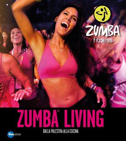 Zumba Living, dalla palestra alla cucina 50 Zumba Living, dalla palestra alla cucina
