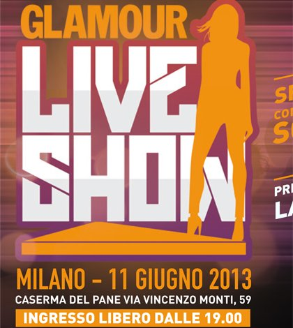 Arriva il Glamour Live Show 15 Arriva il Glamour Live Show