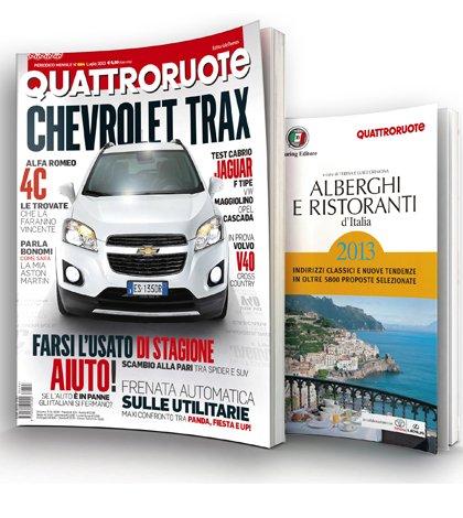 Alberghi e ristoranti d'Italia 2013: speciale supplemento a Quattroruote luglio 15 Alberghi e ristoranti d'Italia 2013: speciale supplemento a Quattroruote luglio