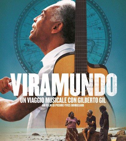 Viramundo – Un viaggio musicale con Gilberto Gil 8 Viramundo – Un viaggio musicale con Gilberto Gil