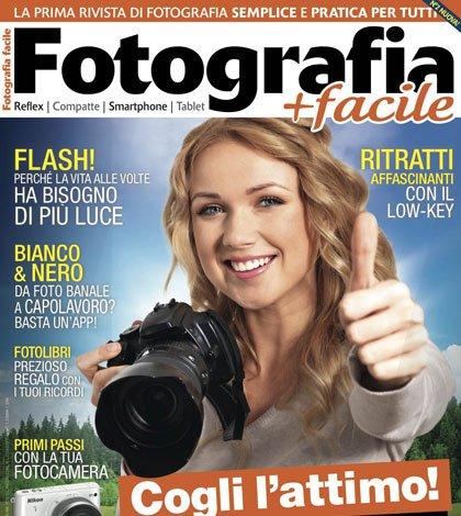 Fotografia Facile: è in edicola il secondo numero 6 Fotografia Facile: è in edicola il secondo numero