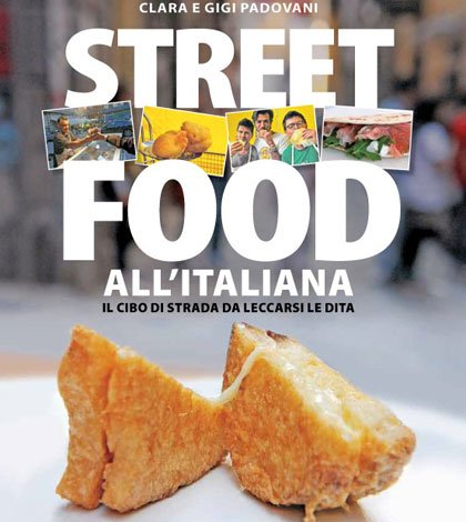 Copertina Street Food Giunti - Street Food all'italiana: il nuovo libro di Clara e Gigi Padovani