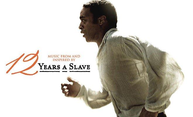 '12 YEARS A SLAVE', la colonna sonora del film vincitore dell'Oscar 2014  7 '12 YEARS A SLAVE', la colonna sonora del film vincitore dell'Oscar 2014