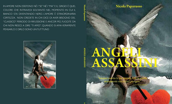 "angeli assassini - ""Angeli assassini"", il nuovo avvincente romanzo di Nicola Paparusso"