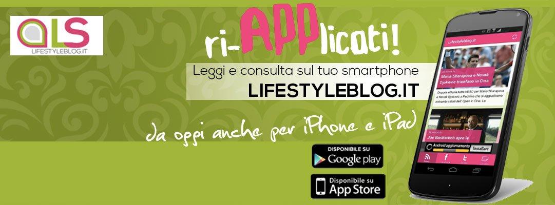 Lifestyleblog.it raddoppia! Disponibile l'app anche su iTunes 60 Lifestyleblog.it raddoppia! Disponibile l'app anche su iTunes