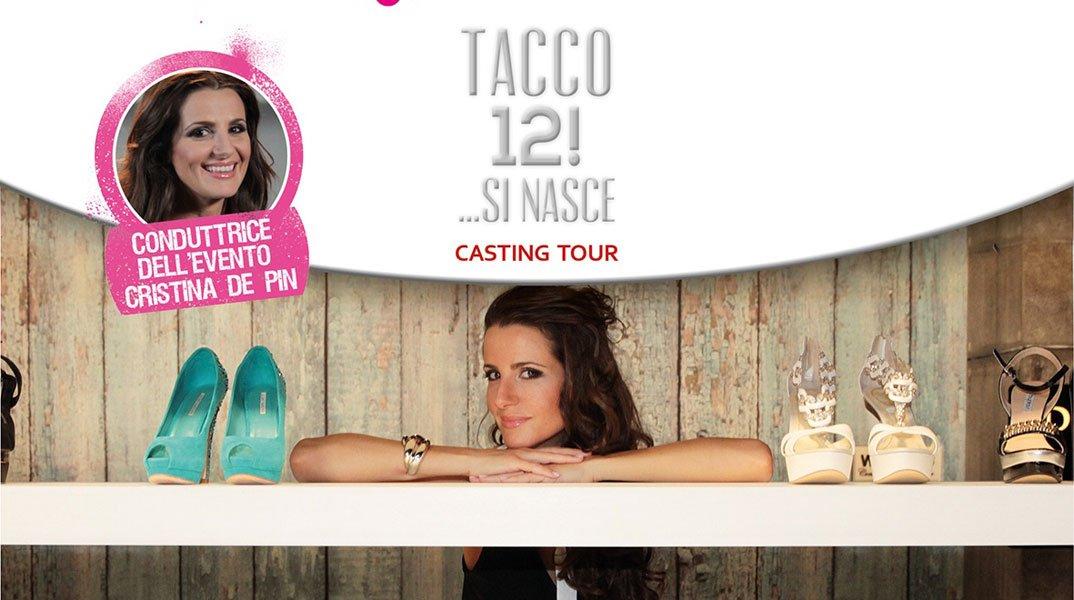 Tacco12!...si nasce, terza e quarta tappa del casting tour in arrivo 22 Tacco12!...si nasce, terza e quarta tappa del casting tour in arrivo