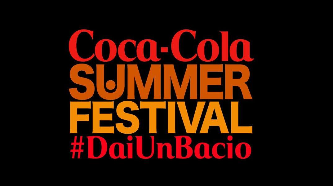 """Torna il """"Coca-Cola SUMMER FESTIVAL #daiunbacio 34 Torna il """"Coca-Cola SUMMER FESTIVAL #daiunbacio"""