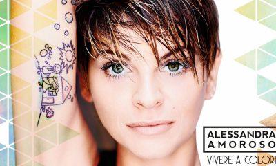 Vivere a Colori: il testo del brano di Alessandra Amoroso 12 Vivere a Colori: il testo del brano di Alessandra Amoroso
