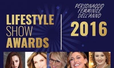 Lifestyle Show Awards: il Personaggio Femminile dell'anno 12 Lifestyle Show Awards: il Personaggio Femminile dell'anno