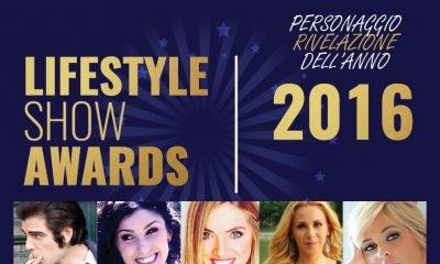 Lifestyle Show Awards: il Personaggio Rivelazione dell'anno 10 Lifestyle Show Awards: il Personaggio Rivelazione dell'anno