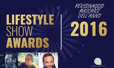 Personaggio maschile dell'anno: Finale Lifestyleshowawards 2016 34 Personaggio maschile dell'anno: Finale Lifestyleshowawards 2016