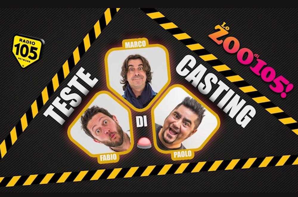 """zoo 105 - Con """"Teste di casting"""" Radio 105 sbarca in tv"""