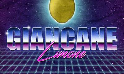 """Esce oggi """"LIMONE"""" il nuovo singolo di Giancane con il VIDEO prodotto da Chef Rubio 58 Esce oggi """"LIMONE"""" il nuovo singolo di Giancane con il VIDEO prodotto da Chef Rubio"""