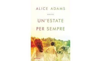 """Un romanzo per l'estate: """"Un'estate per sempre"""" (Mondadori) 20 Un romanzo per l'estate: """"Un'estate per sempre"""" (Mondadori)"""