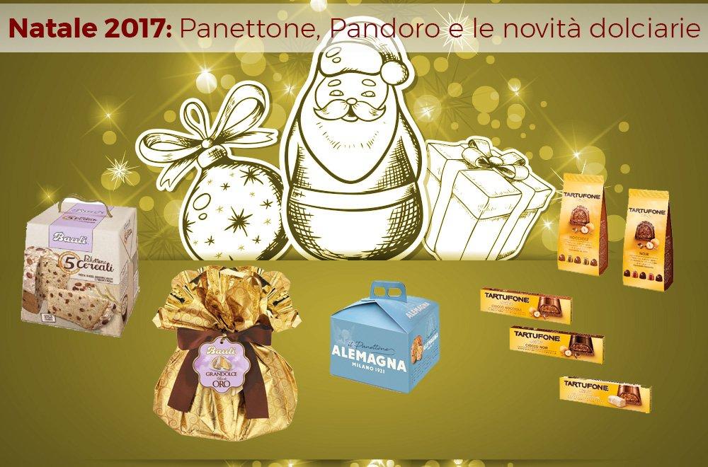 dolci natale - Natale 2017: Panettone, Pandoro e le novità dolciarie