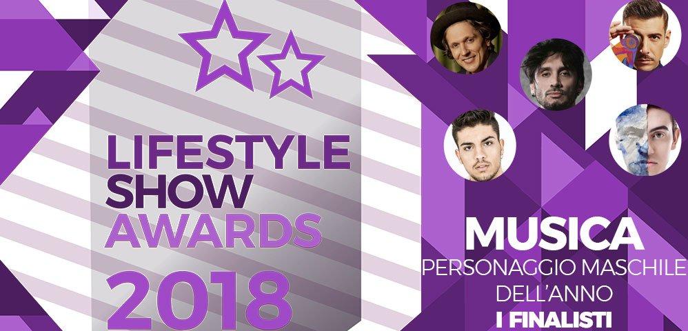 Lifestyle Show Awards 2018 - Musica : ecco i finalisti! 8 Lifestyle Show Awards 2018 - Musica : ecco i finalisti!