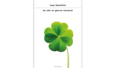 Il nuovo romanzo di Luca Bianchini: So che un giorno tornerai 48 Il nuovo romanzo di Luca Bianchini: So che un giorno tornerai