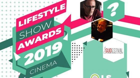 Lifestyle Show Awards 2019: i vincitori della categoria CINEMA 62 Lifestyle Show Awards 2019: i vincitori della categoria CINEMA