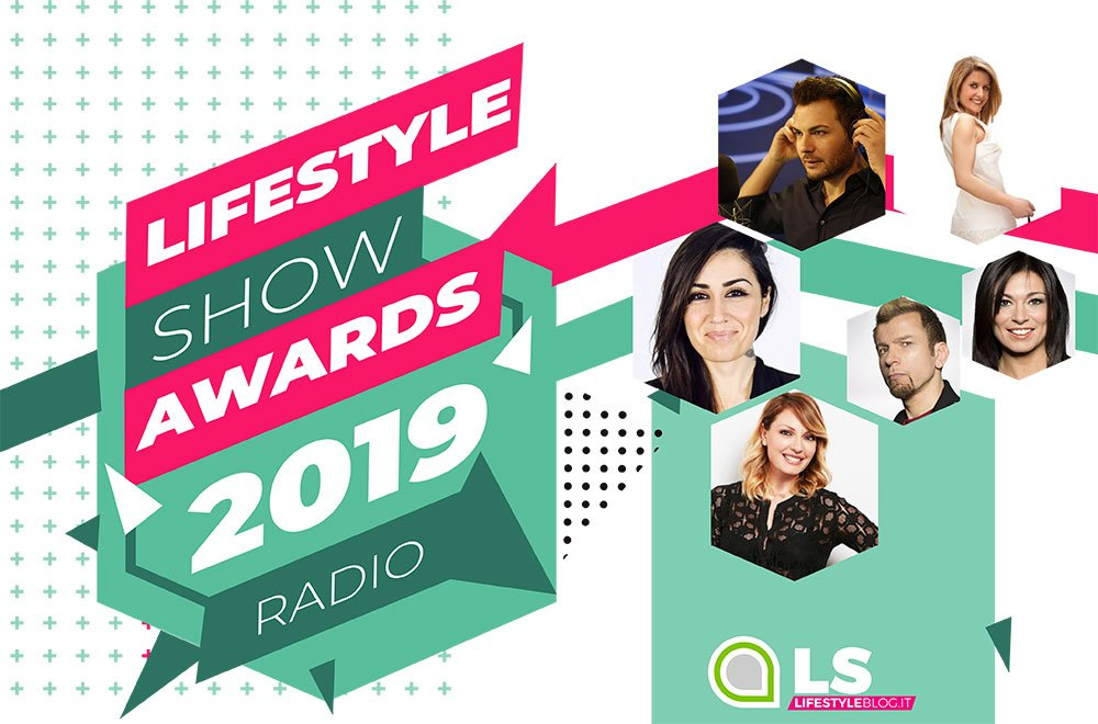 Lifestyle Show Awards 2019: i vincitori della categoria RADIO 34 Lifestyle Show Awards 2019: i vincitori della categoria RADIO