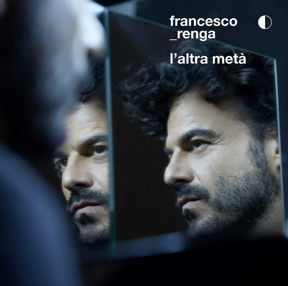 L'altra metà, la cover del nuovo album di Francesco Renga