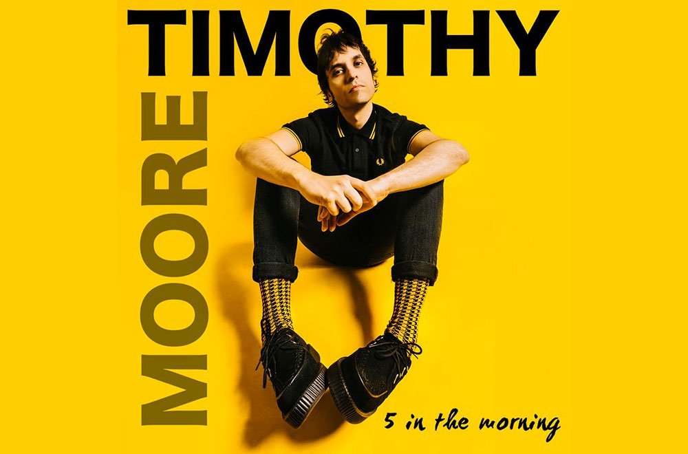 Timothy Moore: il nuovo singolo 5 in the morning 14 Timothy Moore: il nuovo singolo 5 in the morning