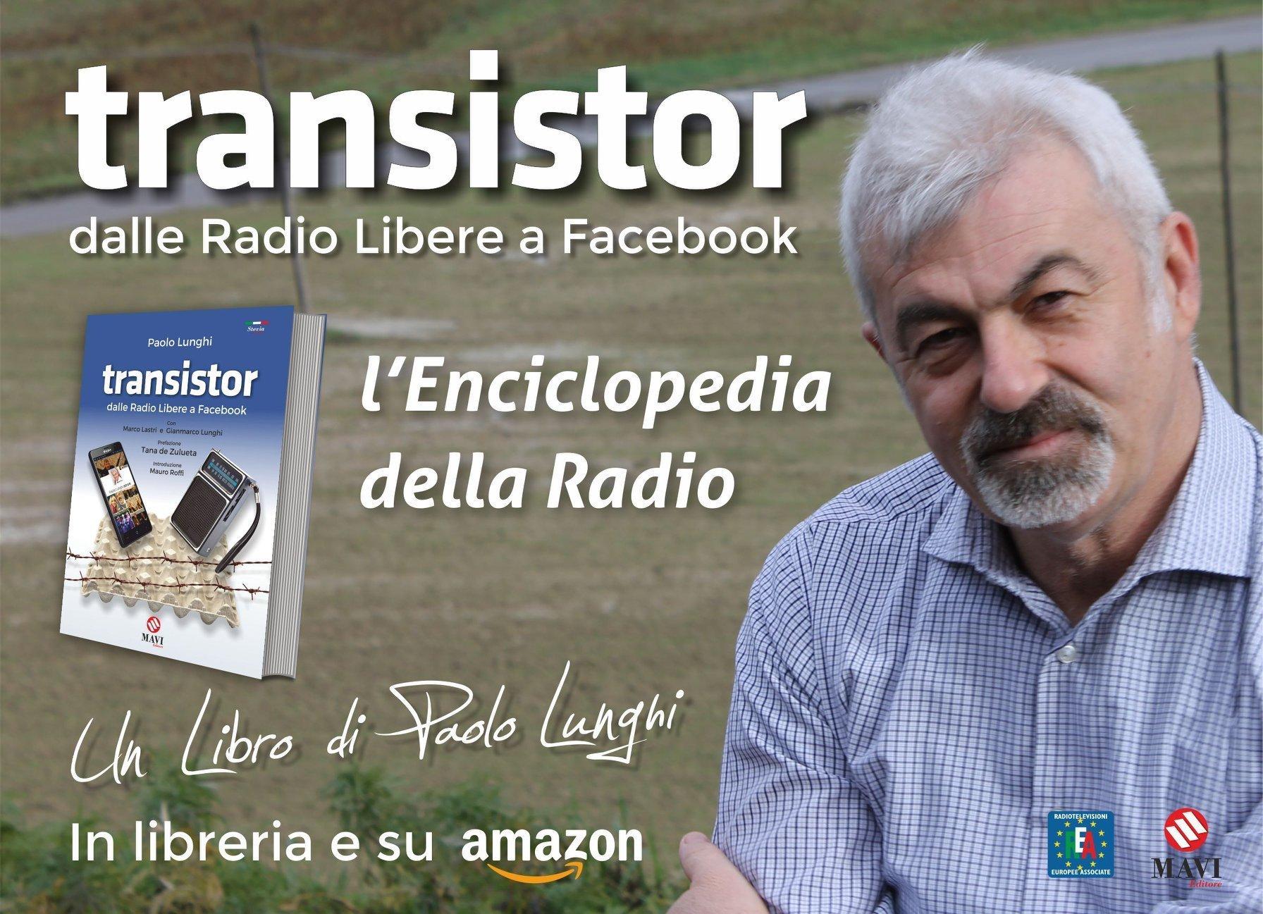 Transistor, dalle radio libere a Facebook 16 Transistor, dalle radio libere a Facebook