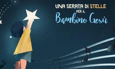 Una serata di stelle per il Bambino Gesù