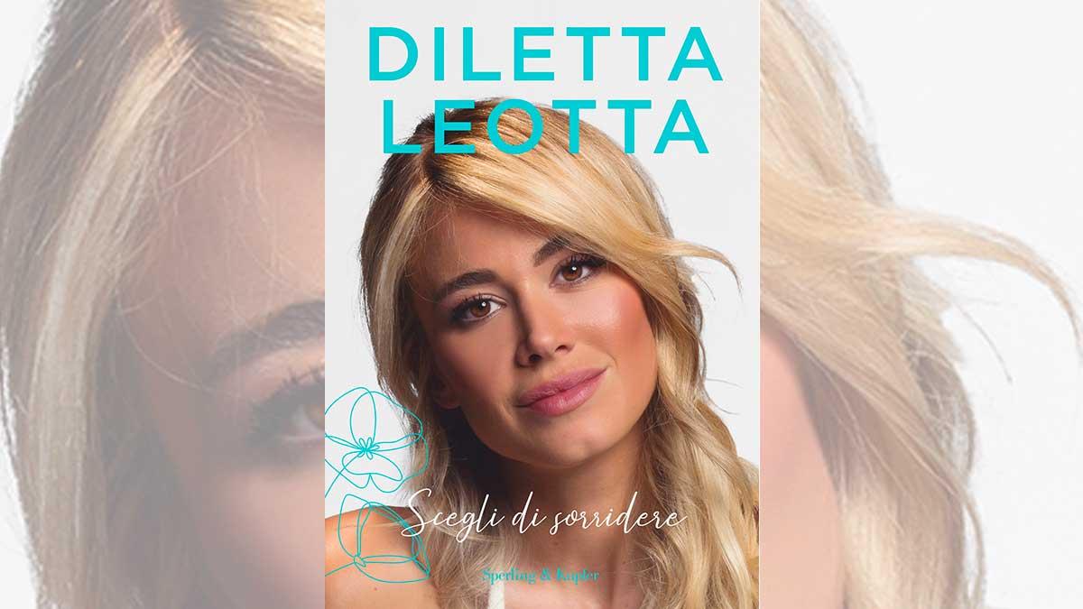 Cover libro diletta leotta - Scegli di sorridere, il libro di Diletta Leotta